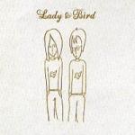 Lady & Bird - Keren Ann et Bardi Johannson