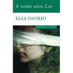 Elsa Osorio, A los veinte anos Luz, Argentine, dictature
